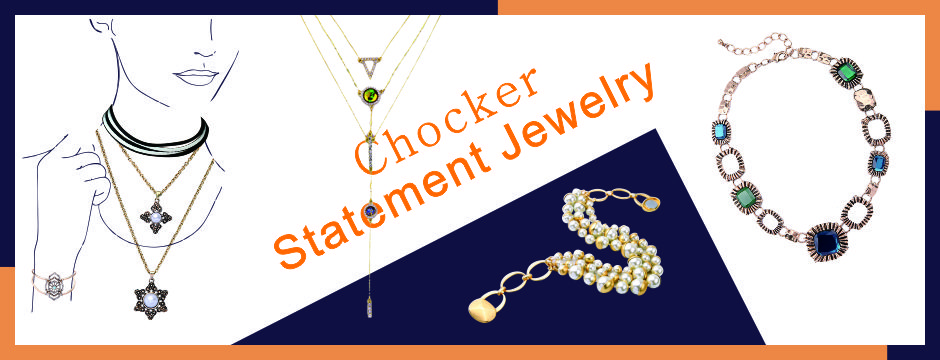 statement jewelry and chocker